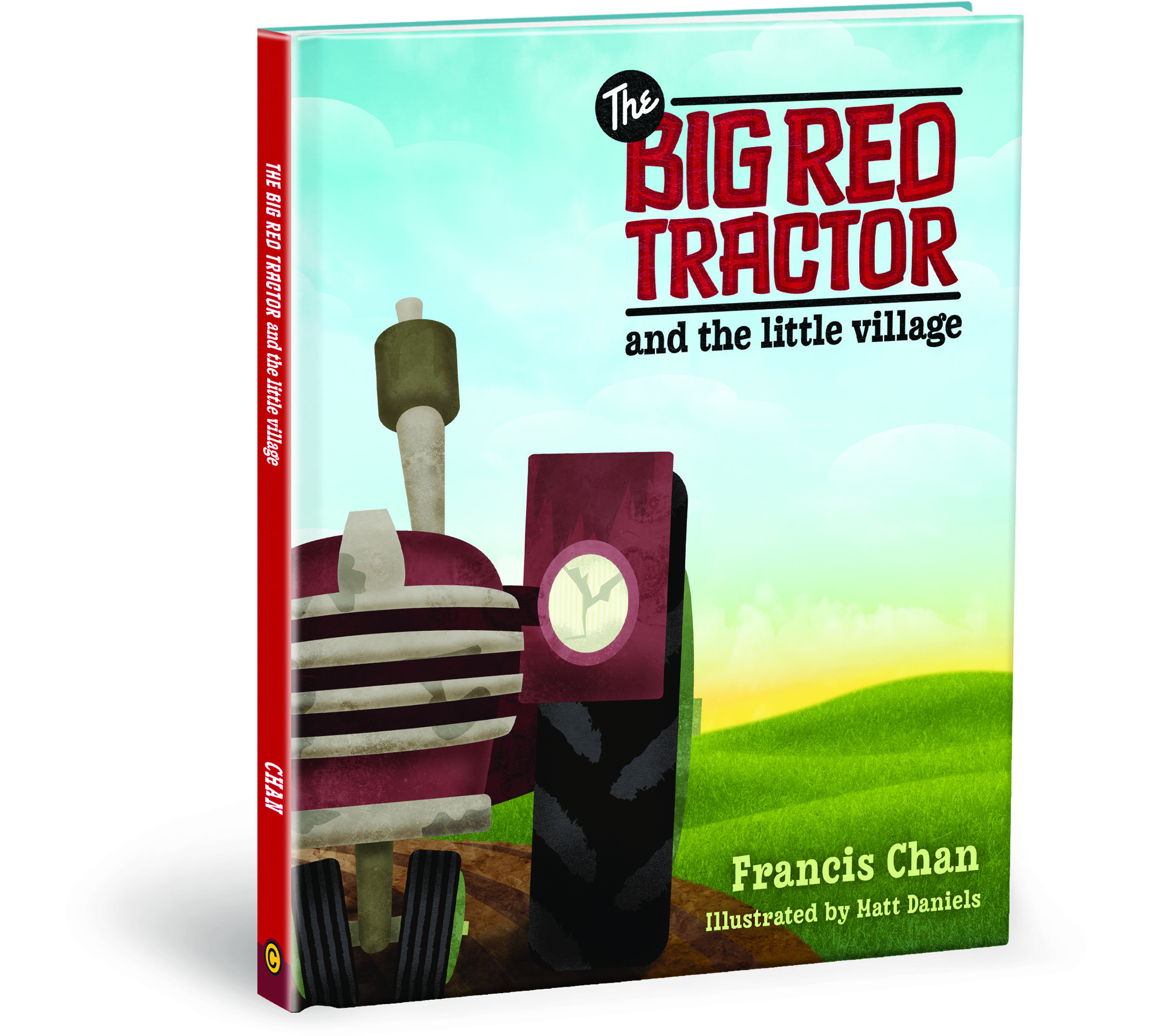 The Big Red Tractor and the Little Village - Francis Chan